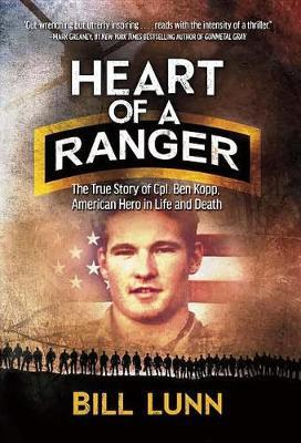 Heart of a Ranger by Bill Lunn