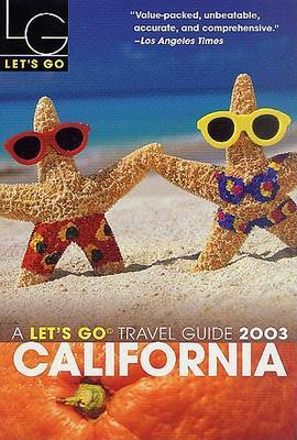 Let's Go California 2003 by Let's Go Inc