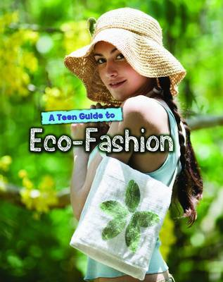 A Teen Guide to Eco-Fashion by Liz Gogerly image