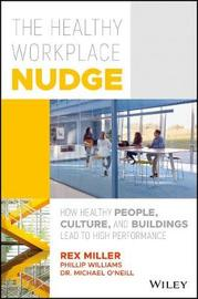 The Healthy Workplace Nudge by Miller
