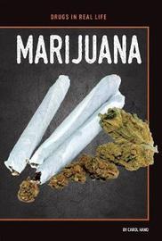 Marijuana by Carol Hand