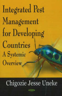 Integrated Pest Management for Developing Countries by Chigozie Jesse Uneke image