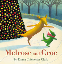 Melrose and Croc by Emma Chichester Clark image