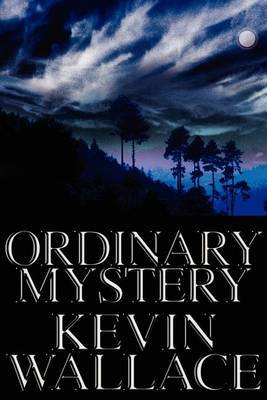 Ordinary Mystery by Kevin Wallace, Ccn image