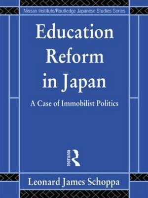 Education Reform in Japan by Leonard James Schoppa image