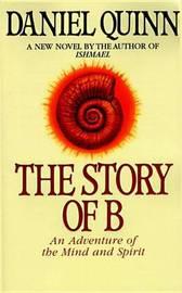 Story Of B by Daniel Quinn image