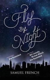 Fly by Night by Kim Rosenstock