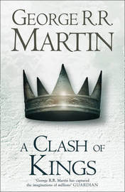 A Clash of Kings (A Song of Ice and Fire #2) (UK Ed.) by George R.R. Martin