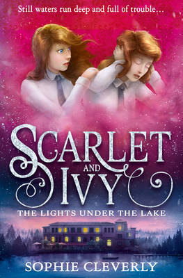 The Lights Under the Lake by Sophie Cleverly