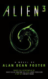 Alien 3: The Official Movie Novelization by Alan , Dean Foster