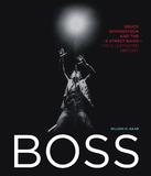 Boss by Gillian G. Gaar