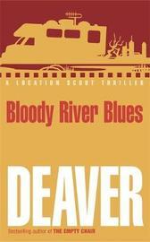 Bloody River Blues by Jeffery Deaver image