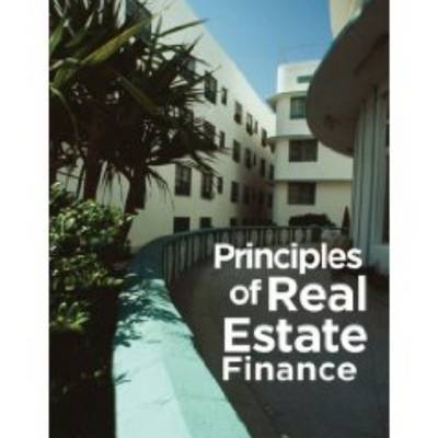 Principles of Real Estate Finance by Charles A. Long image