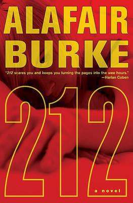 212 by Alafair Burke