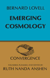 Emerging Cosmology by Bernard Lovell