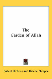 The Garden of Allah by Robert Hichens image