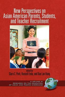 New Perspectives on Asian American Parents, Students, and Teacher Recruitment image