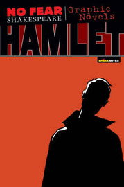Hamlet (No Fear Shakespeare Graphic Novels) by Sparknotes