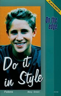 On the edge: Playscripts for Level B Set 2 - Do it in Style by Mary Green image