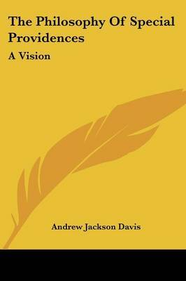 The Philosophy of Special Providences: A Vision by Andrew Jackson Davis image