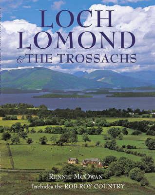 Loch Lomond and the Trossachs by Rennie McOwan