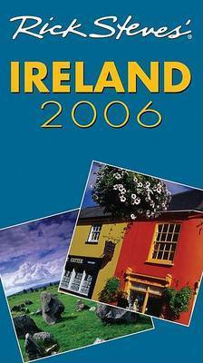 Ireland: 2006 by Rick Steves