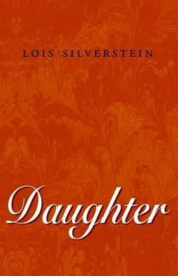 Daughter by Lois Silverstein
