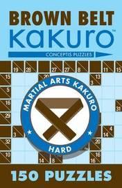 Brown Belt Kakuro by Conceptis Puzzles