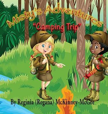 Misty's Adventures - Camping Trip by Reginia (Regana) McKinney-McGee image