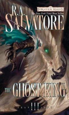 Forgotten Realms: The Ghost King (Transitions #3) by R.A. Salvatore image