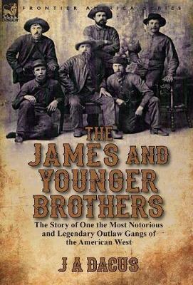 The James and Younger Brothers by J A Dacus image