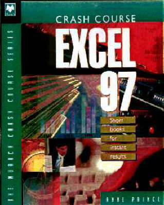 Crash Course Excel 97 by Anne Prince image