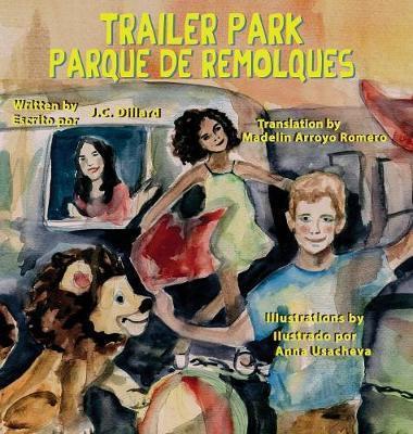 Trailer Park (Hardcover) by J C Dillard image