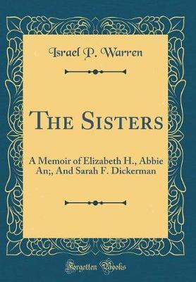 The Sisters by Israel P Warren