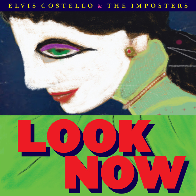 Look Now by Elvis Costello & The Imposters