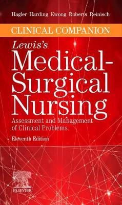Clinical Companion to Lewis's Medical-Surgical Nursing by Debra Hagler