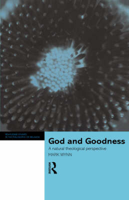 God and Goodness by Mark Wynn image