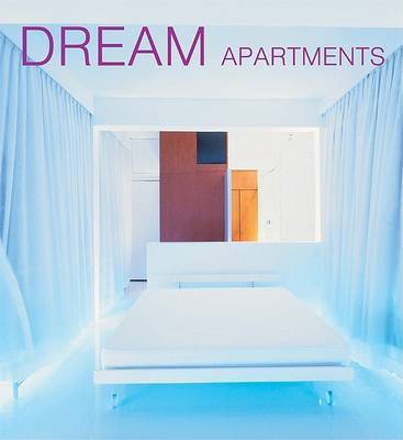 Dream Apartments by Aurora Cuito