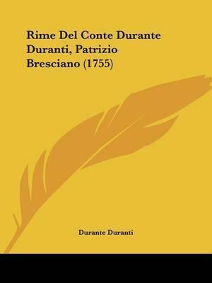 Rime Del Conte Durante Duranti, Patrizio Bresciano (1755) by Durante Duranti