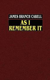 As I Remember it by James Branch Cabell image