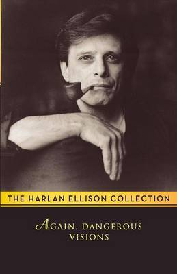 Again, Dangerous Visions by Harlan Ellison