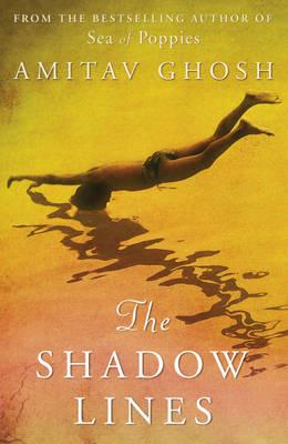 The Shadow Lines by Amitav Ghosh