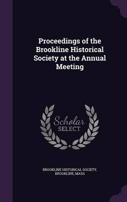 Proceedings of the Brookline Historical Society at the Annual Meeting image