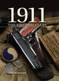 1911 the First 100 Years by Patrick Sweeney