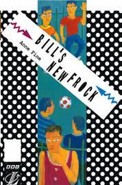 Bill's New Frock by Anne Fine image