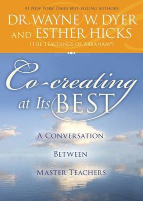 Co-Creating at its Best by Esther Hicks image