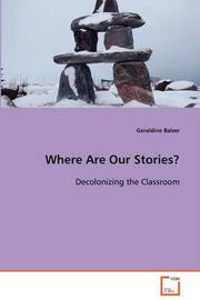 Where Are Our Stories? by Geraldine Balzer image