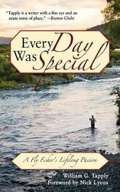 Every Day Was Special by William G Tapply image