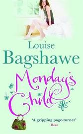 Monday's Child by Louise Bagshawe image