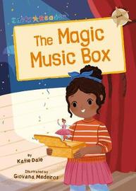 The Magic Music Box by Katie Dale